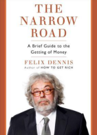 The narrow road by felix dennis
